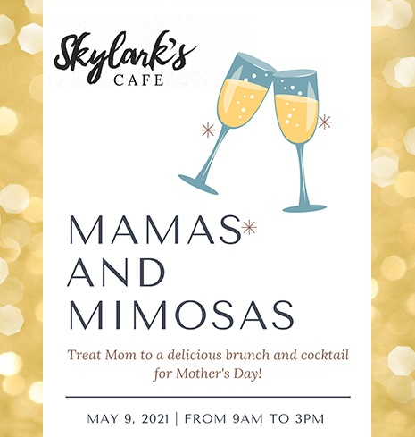Mother's Day Brunch - Sunday, May 9th 2021